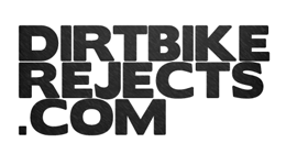 Dirtbike Rejects